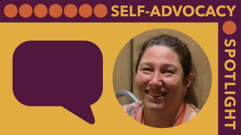 Self-advocacy spotlight