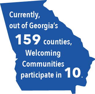 Currently, out of Georgia's 159 counties, Welcoming Communities participate in 10.