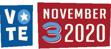 VOTE! November 3 2020