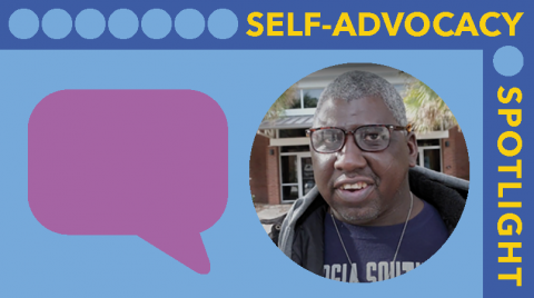 Self Advocacy Spotlight