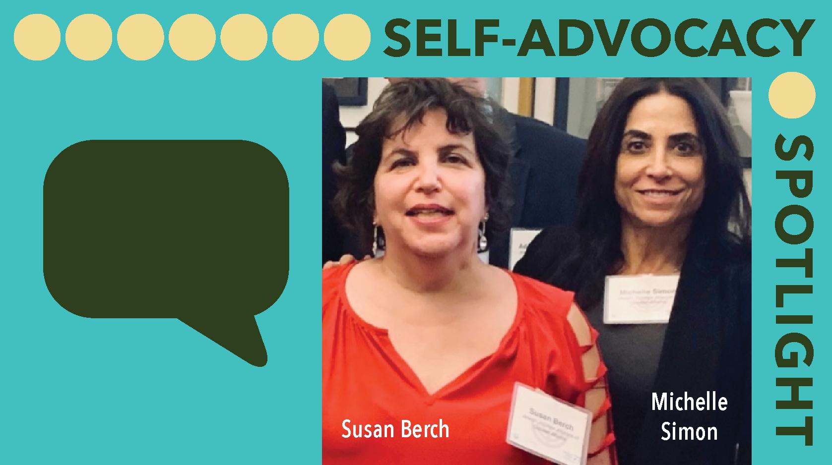 SELF-ADVOCACY SPOTLIGHT: Susan Burch and Michelle Simon