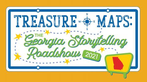 Treasure Maps: The Georgia Storytelling Roadshow