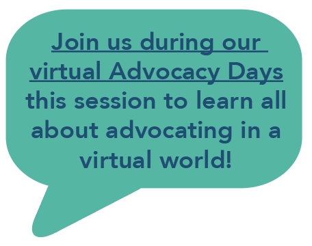 Join us during our virtual Advocacy Days this session to learn all about advocating in a virtual world!